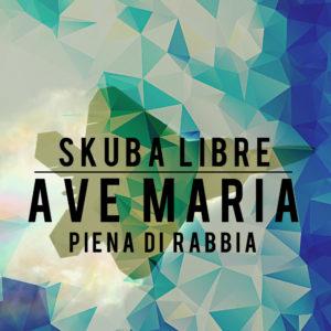 Skuba Libre Ave Maria Cover