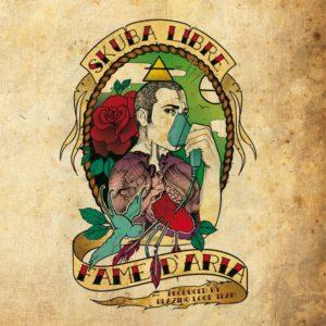 Skuba Libre - Fame d'Aria Cover